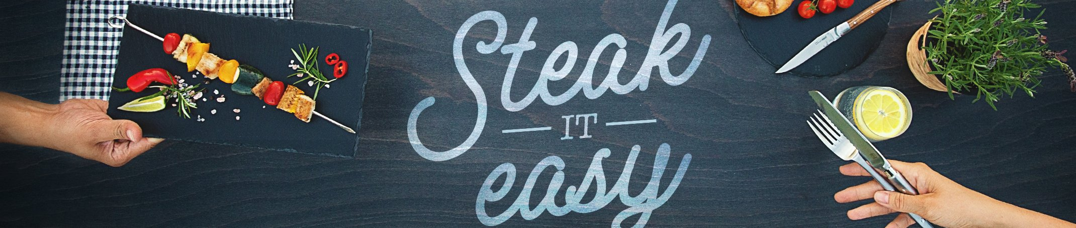 Steak it easy